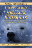 Critical Perspectives on Philip Pullman s His Dark Materials