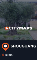 City Maps Shouguang China