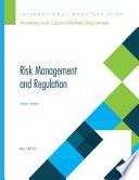 Risk Management and Regulation