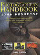 The Photographer s Handbook