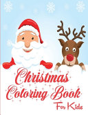 Christmas Coloring Book For Kids Amazing Christmas Coloring Pages Perfect Christmas Gift For Kids And Toddlers