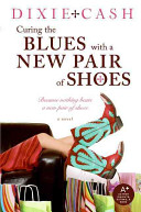 link to Curing the blues with a new pair of shoes in the TCC library catalog