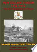 NEW ZEALAND DIVISION 1916 1919  The New Zealanders In France  Illustrated Edition
