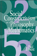 Social Constructivism as a Philosophy of Mathematics