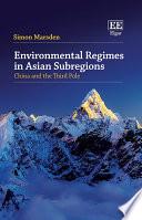 Environmental Regimes in Asian Subregions