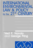 International Environmental Law for the 21st Century