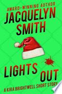 Lights Out  A Kira Brightwell Short Story