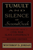 Tumult And Silence At Second Creek
