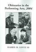 Obituaries in the Performing Arts  2004