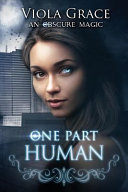One Part Human