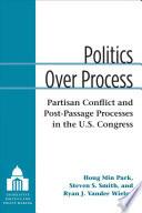 Politics Over Process