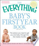 The Everything Baby s First Year Book