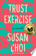 Trust exercise : a novel, Susan Choi (Author)