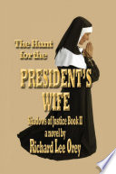 The Hunt For The President S Wife