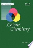 """""""Colour Chemistry"""" by R. M. Christie, Royal Society of Chemistry (Great Britain), Royal Society of Chemistry (Great Britain)."""