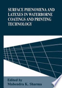 Surface Phenomena and Latexes in Waterborne Coatings and Printing Technology Book