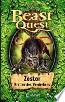 Beast Quest 32 - Zestor, Krallen des Verderbens