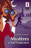 Mystère à San Francisco (Harlequin Red Dress Ink)
