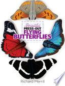 Beautiful Press Out Flying Butterflies