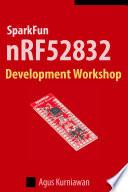 SparkFun nRF52832 Development Workshop