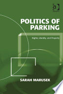 Politics Of Parking Book PDF