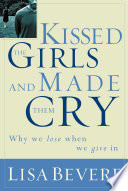 Kissed the Girls and Made Them Cry Book