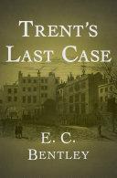 Trent's Last Case [Pdf/ePub] eBook
