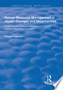 Human Resource Management in Japan  Changes and Uncertainties   A New Human Resource Management System Fitting to the Global Economy