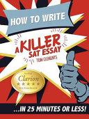 How to Write a Killer Sat Essay