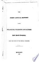 Annual Report Of The Philadelphia Wilmington And Baltimore Rail Road Company