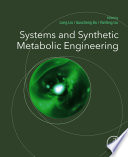 Systems and Synthetic Metabolic Engineering