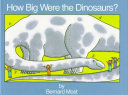 How Big Were the Dinosaurs