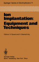 Ion Implantation: Equipment and Techniques