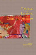 Teaching and Learning in the College Classroom