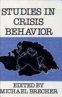 Studies in Crisis Behavior