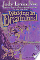 Free Download Waking in Dreamland Book