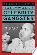 Hollywood's Celebrity Gangster