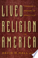 Lived Religion Faith And Practice In Everyday Life [Pdf/ePub] eBook