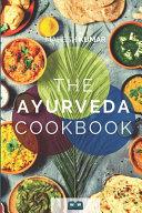 The Ayurveda Cookbook