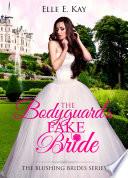 The Bodyguard s Fake Bride