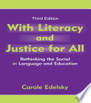With Literacy and Justice for All Book