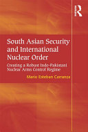 Pdf South Asian Security and International Nuclear Order Telecharger