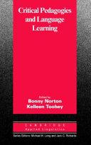 Critical Pedagogies and Language Learning