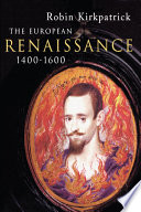 The European Renaissance 1400 1600