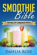Smoothie Bible Book
