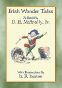IRISH WONDER TALES   14 illustrated Children s Stories from Ireland
