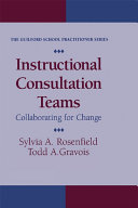 Instructional Consultation Teams: Collaborating For Change
