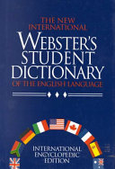 The New International Webster S Student Dictionary Of The English Language