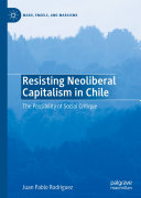 Resisting Neoliberal Capitalism in Chile
