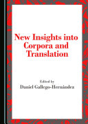 New Insights into Corpora and Translation